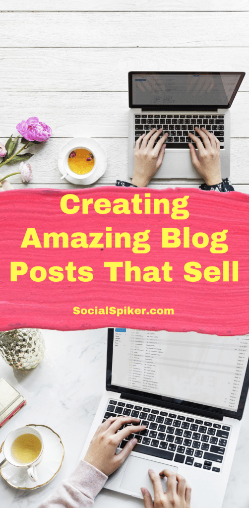 Creating Amazing Blog Posts that Sell Graphic